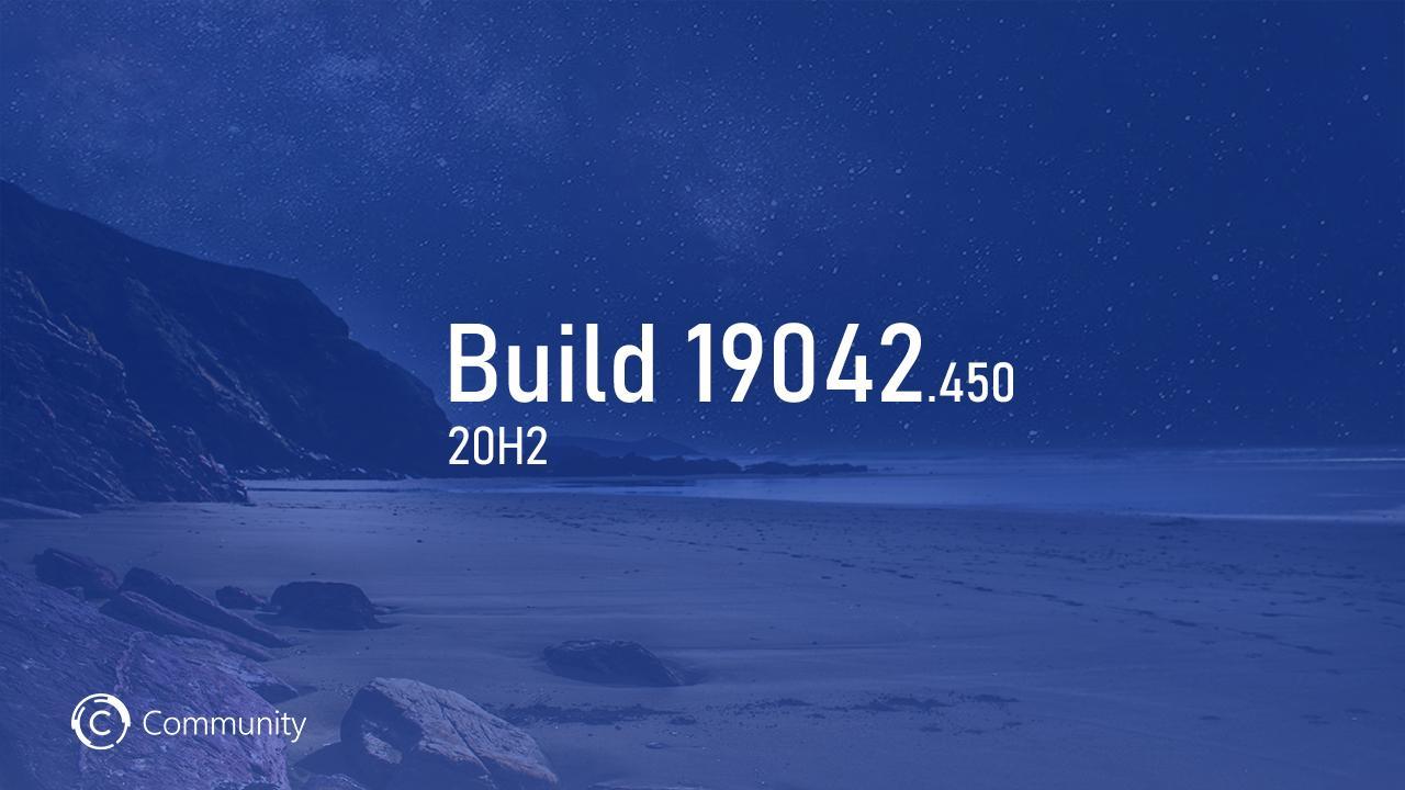 Анонс Windows 10 Insider Preview Build 19042.450 (канал Beta)