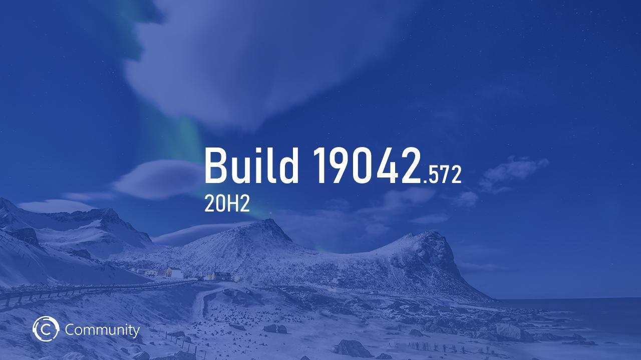 Анонс Windows 10 Insider Preview Build 19042. 572 (каналы Beta и Release Preview)